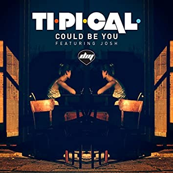 Could Be You (feat. Josh)