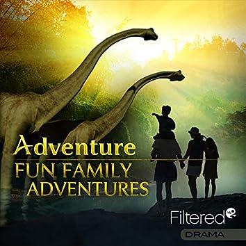 Fun Family Adventures
