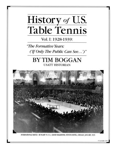 Compare Textbook Prices for History of U.S. Table Tennis Volume 1  ISBN 9781495999215 by Boggan, Tim