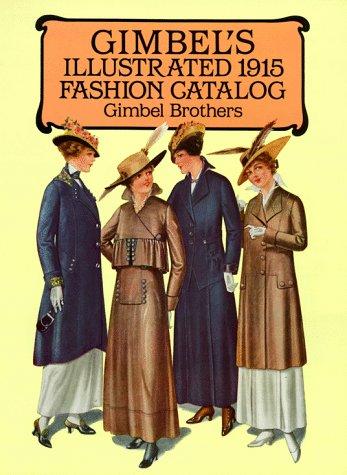 Gimbel's Illustrated 1915 Fashion Catalog