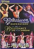 Art of Bellydance: Live From Shanghai