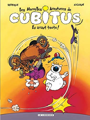 Les Nouvelles aventures de Cubitus - tome 1 - En avant toute !