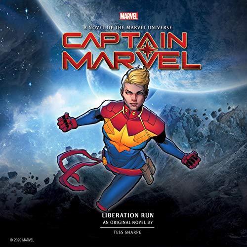 Captain Marvel: Liberation Run Audiobook By Tess Sharpe,                                                                                        Marvel cover art