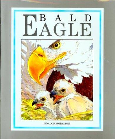 Bald Eagle (Walter Lorraine Books)