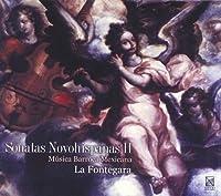 Sonatas Novohispanas II-Mexican Baroque Music