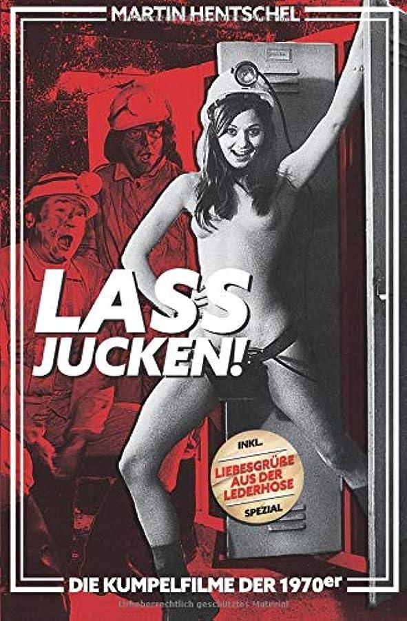ジャーナリストの中で流産Lass jucken! - Die Kumpelfilme der 1970er