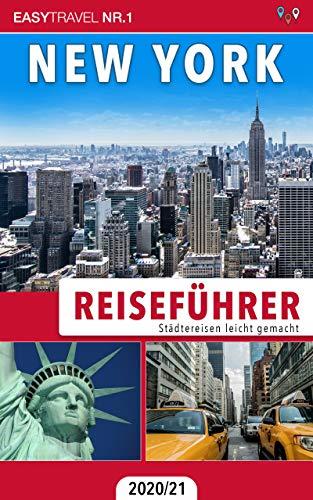 Reiseführer New York: Städtereisen leicht gemacht 2020/21