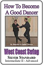 West Coast Swing - Silver Standard