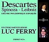 Descartes-Spinoza-Leibniz l'Oeuvre Philosophique