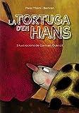 La tortuga d'en Hans (Llibres infantils i juvenils - Pluja de llibres +6)
