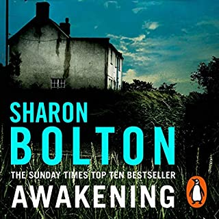Awakening                   By:                                                                                                                                 Sharon Bolton                               Narrated by:                                                                                                                                 Alison Reid                      Length: 14 hrs and 36 mins     123 ratings     Overall 4.3