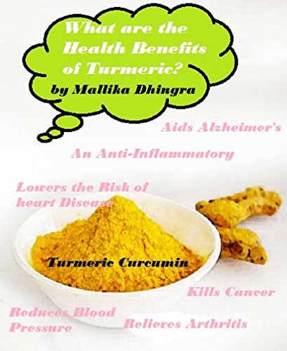 What are the Benefits of Turmeric?: Curcumin Health Benefits, Side Effects - It's Uses & What is it Good for? Arthritis, Skin, Pain, Cancer, Heartburn, ... Inflammation & Much More! (English Edition)