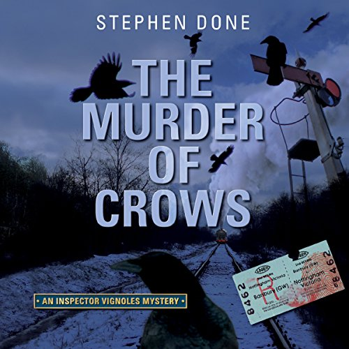 The Murder of Crows                   By:                                                                                                                                 Stephen Done                               Narrated by:                                                                                                                                 David Thorpe                      Length: 16 hrs and 4 mins     2 ratings     Overall 4.5