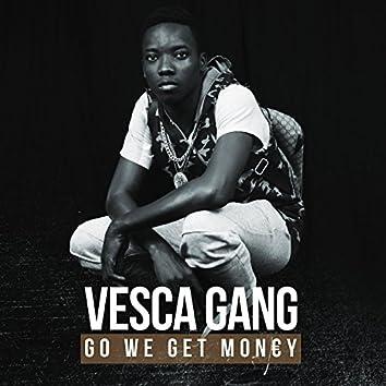Go we get money