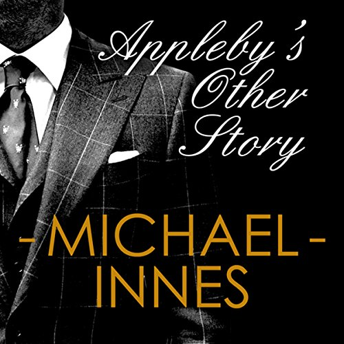 Appleby's Other Story: An Inspector Appleby Mystery cover art