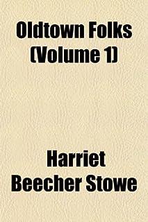 Oldtown Folks (Volume 1)