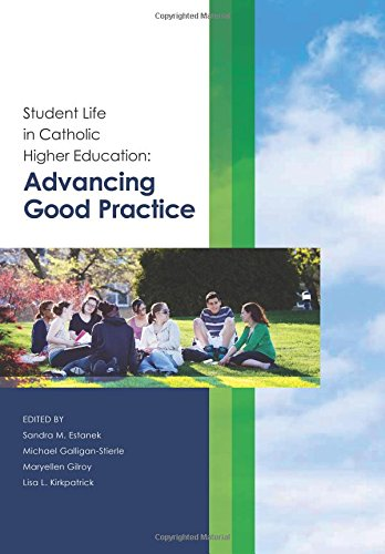 Compare Textbook Prices for Student Life in Catholic Higher Education: Advancing Good Practice  ISBN 9781545315897 by Association of Catholic Colleges and Universities,Estanek, Sandra M.,Galligan-Stierle, Michael,Gilroy, Maryellen,Kirkpatrick, Lisa L.