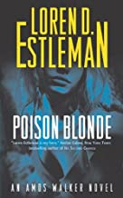 Poison Blonde: An Amos Walker Novel (Amos Walker Novels Book 16)
