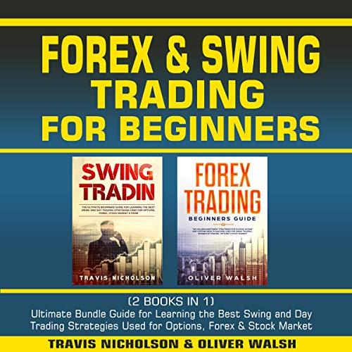 Forex & Swing Trading for Beginners audiobook cover art
