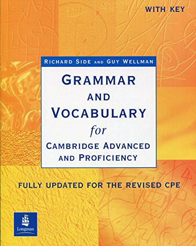 Grammar and Vocabulary for Cambridge Advanced and Proficiency. With Key. Schülerbuch: Fully updated for the revised CPE