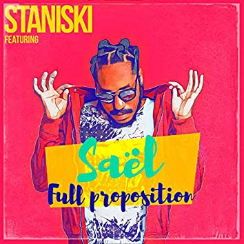Full proposition (feat. Staniski)