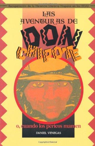 Las Aventuras de Don Chipote, O Cuando Los Pericos Mamen (Recovering the U.S. Hispanic Literary Heritage) (Spanish Editi