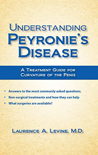 Understanding Peyronie's Disease: A Treatment Guide for Curvature of the Penis