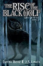 The Rise of the Black Wolf