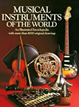 Best musical instruments of the world: an illustrated encyclopedia Reviews