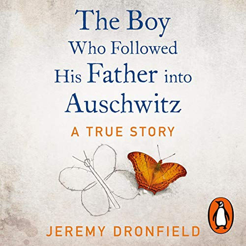 The Boy Who Followed His Father into Auschwitz cover art