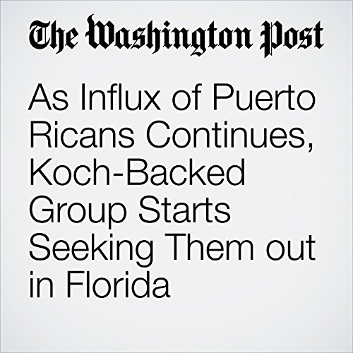 As Influx of Puerto Ricans Continues, Koch-Backed Group Starts Seeking Them out in Florida copertina