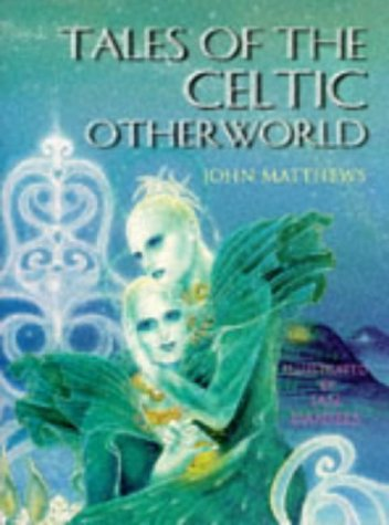 Tales of the Celtic Otherworld