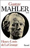 Malher, chronique d'une vie, tome 3 - 1907-1911. Le génie foudroyé