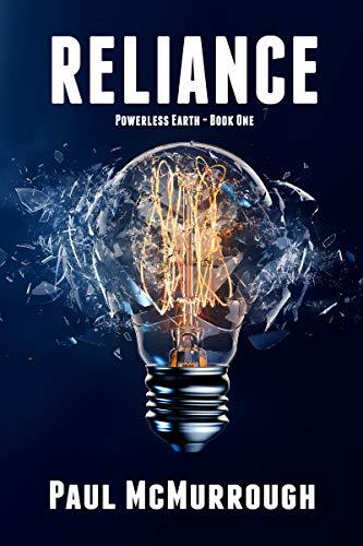 Reliance (Powerless Earth Book 1)