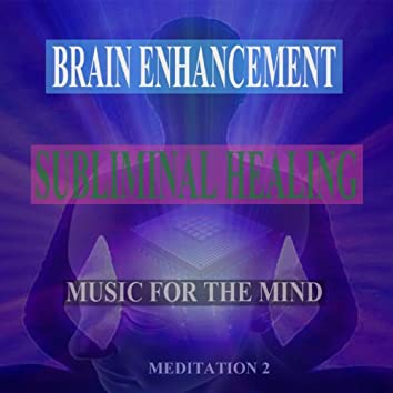 Embracing Wisdom  Subliminal Healing Brain Enhancement Relieve Stress Meditation 2