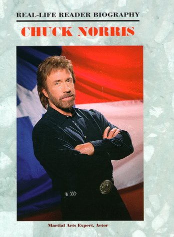 Chuck Norris: A Real-Life Reader Biography