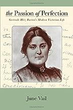 The Passion of Perfection: Gertrude Hitz Burton's Modern Victorian Life