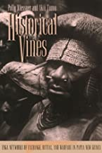 HISTORICAL VINES PB (Smithsonian Series in Ethnographic Inquiry)