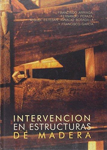 Intervencion En Estructuras De Madera.