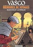 Vasco, tome 16 - Mémoires de voyages