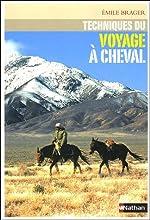 Techniques du voyage à cheval d'Emile Brager