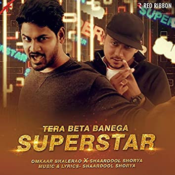 Tera Beta Banega Superstar