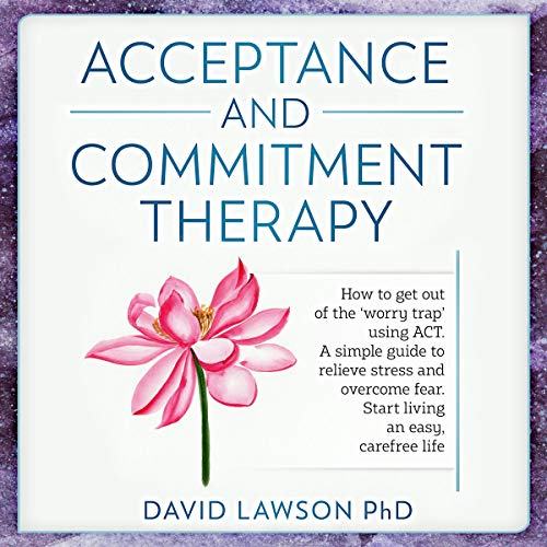 Couverture de Acceptance and Commitment Therapy