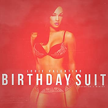 Birthday Suit (feat. J. Minixx) - Single