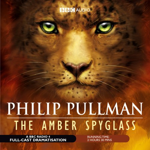 The Amber Spyglass (Dramatized) cover art