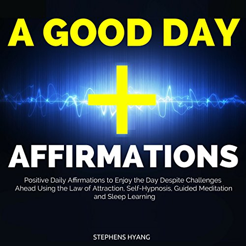 A Good Day Affirmations audiobook cover art