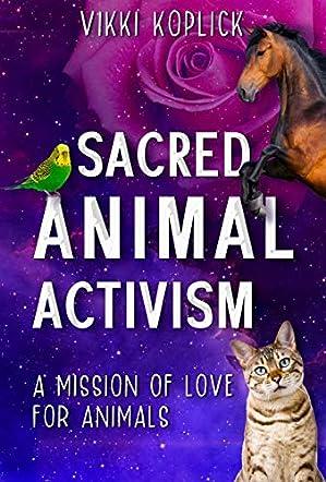 Sacred Animal Activism