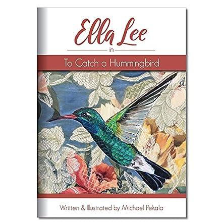 Ella Lee in To Catch a Hummingbird