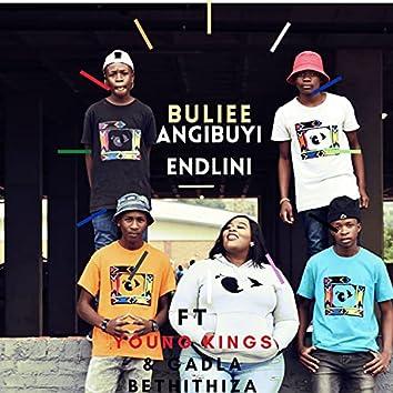 Angibuyi Endlini (feat. Young Kings, Gadla Bethithiza)