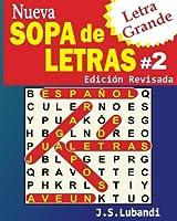 Nueva Sopa De Letras (Nueva Sopa de Letras #2 (Letra Grande))
